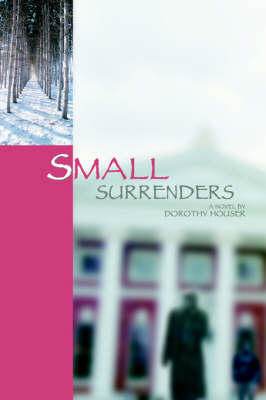 Small Surrenders (Paperback)