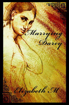Marrying Darcy (Paperback)