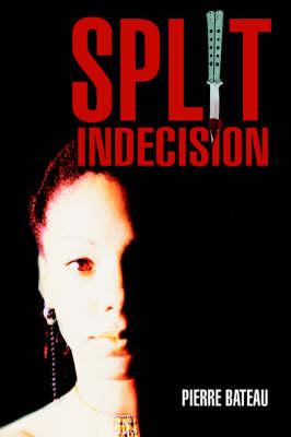 Split Indecision (Paperback)