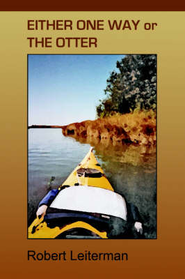 Either One Way or the Otter (Paperback)