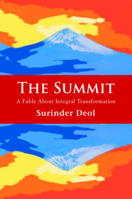 The Summit: A Fable about Integral Transformation (Paperback)