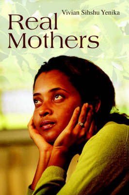 Real Mothers (Paperback)