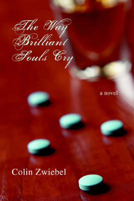 The Way Brilliant Souls Cry (Paperback)