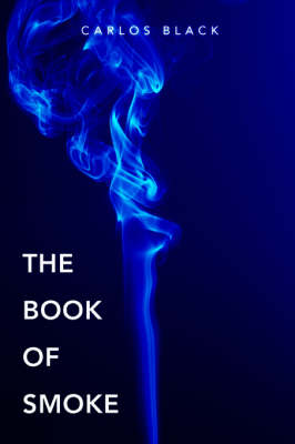 The Book of Smoke (Paperback)