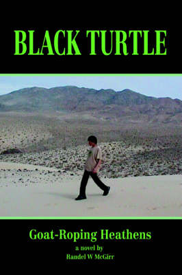 Black Turtle: Goat-Roping Heathens (Paperback)