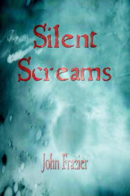 Silent Screams (Paperback)