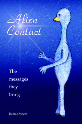 Alien Contact: The Messages They Bring (Paperback)
