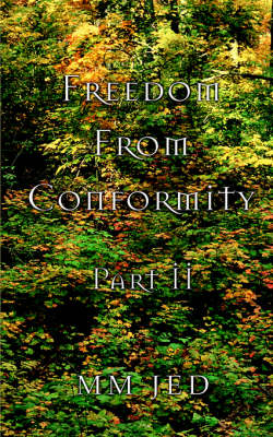 Freedom from Conformity: Part II (Paperback)