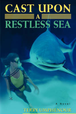 Cast Upon a Restless Sea (Paperback)