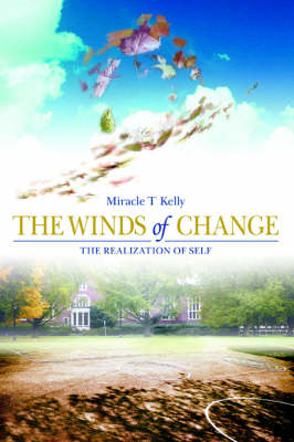 The Winds of Change: The Realization of Self (Paperback)