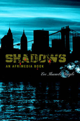 Shadows.: An Afrimedia Publication (Paperback)
