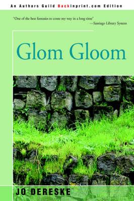 Glom Gloom (Paperback)