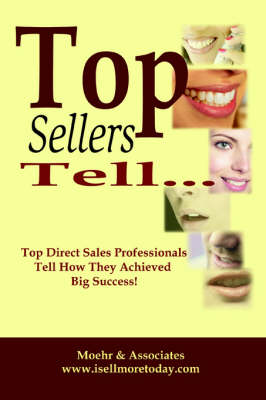 Top Sellers Tell... (Paperback)