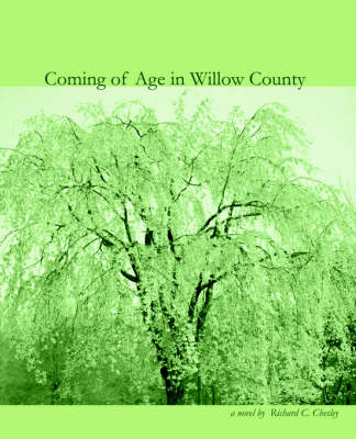Coming of Age in Willow County (Paperback)