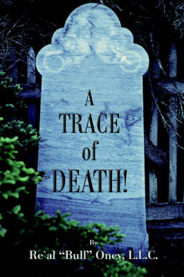 A Trace of Death! (Paperback)