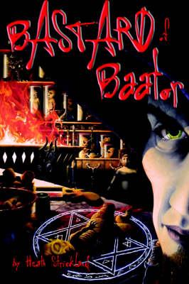Bastard of Baator (Paperback)