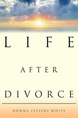 Life After Divorce (Paperback)