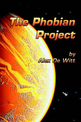 The Phobian Project (Paperback)