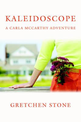 Kaleidoscope: A Carla McCarthy Adventure (Paperback)