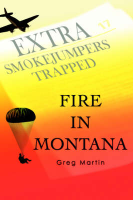 Fire in Montana (Paperback)