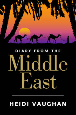 Diary from the Middle East (Paperback)