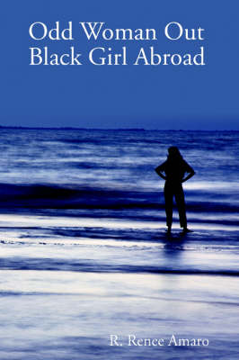 Odd Woman Out: Black Girl Abroad (Paperback)