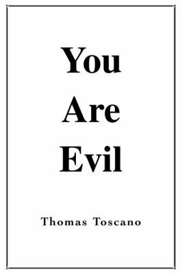 You Are Evil (Paperback)