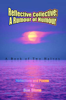 Reflective Collective: A Rumour of Humour (Paperback)