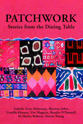 Patchwork: Stories from the Dining Table (Paperback)