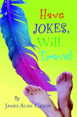 Have Jokes, Will Travel (Paperback)