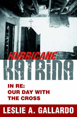 Hurricane Katrina: In RE: Our Day with the Cross (Paperback)
