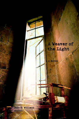 A Weaver of the Light (Paperback)