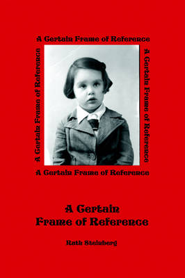 A Certain Frame of Reference (Paperback)