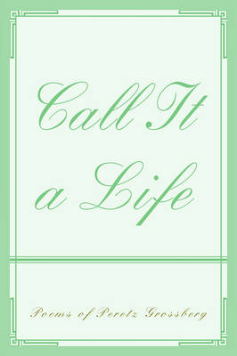 Call It a Life (Paperback)