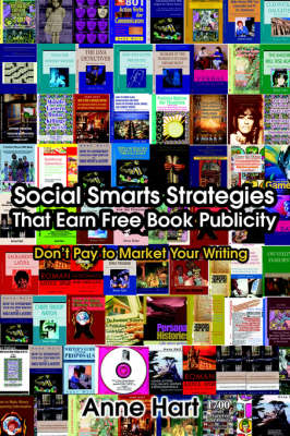 Social Smarts Strategies That Earn Free Book Publicity: Don't Pay to Market Your Writing (Paperback)