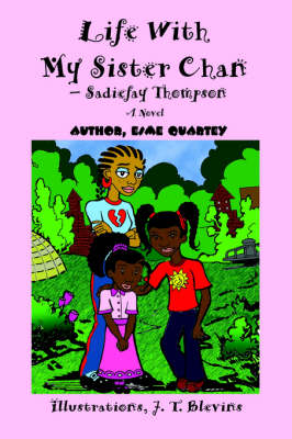 Life with My Sister Chan--Sadiefay Thompson (Paperback)
