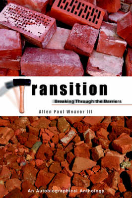 Transition: Breaking Through the Barrier (Paperback)