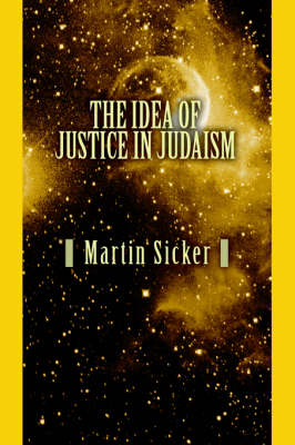 The Idea of Justice in Judaism (Paperback)