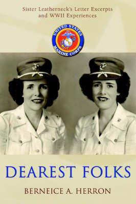 Dearest Folks: Sister Leatherneck's Letter Excerpts and WWII Experiences (Paperback)