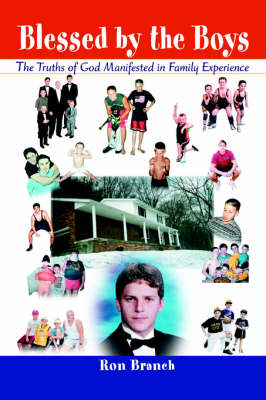 Blessed by the Boys: The Truths of God Manifested in Family Experience (Paperback)