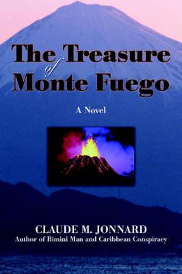 The Treasure of Monte Fuego (Paperback)