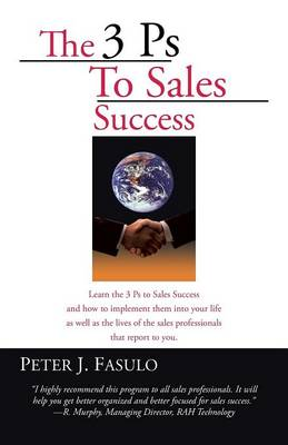 The 3 PS to Sales Success (Paperback)