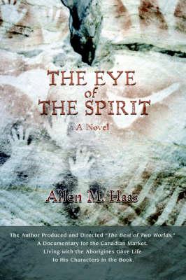 The Eye of the Spirit (Paperback)