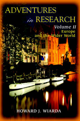 Adventures in Research: Volume II Europe and the Wider World (Paperback)