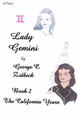 Lady Gemini, Book 2: The California Years (Paperback)