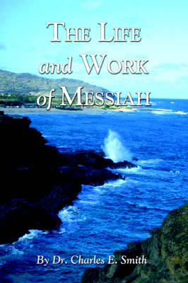The Life and Work of Messiah (Paperback)