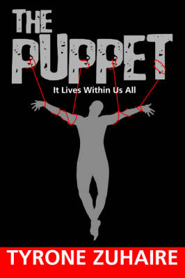 The Puppet: It Lives Within Us All (Paperback)