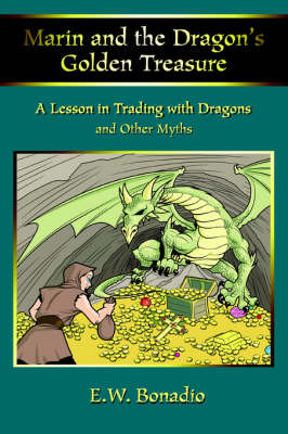 Marin and the Dragon's Golden Treasure: A Lesson in Trading with Dragons (Paperback)