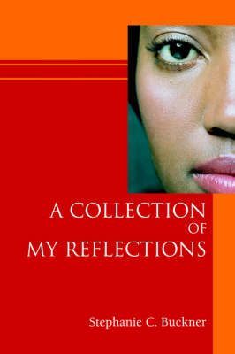 A Collection of My Reflections (Paperback)