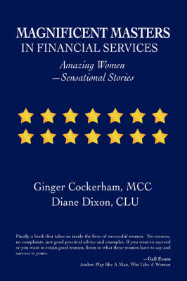 Magnificent Masters in Financial Services: Amazing Women-Sensational Stories (Paperback)